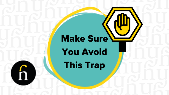 Avoid This Trap and Attract More Customers