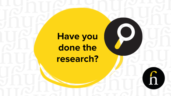 Have you done the research on your business idea?