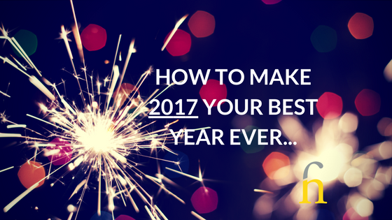 How to Make 2017 your best year ever