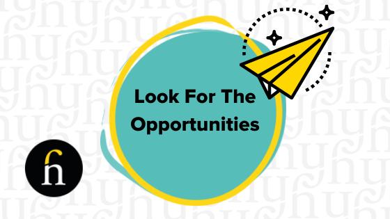 Look for the opportunities and attract more customers