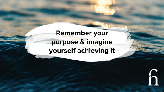 Remember Your Purpose to achieve your business dream