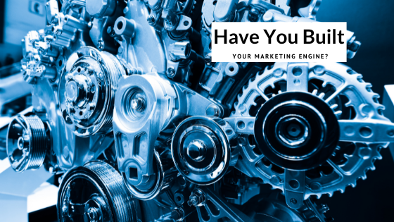 Have you built the marketing engine for your business idea